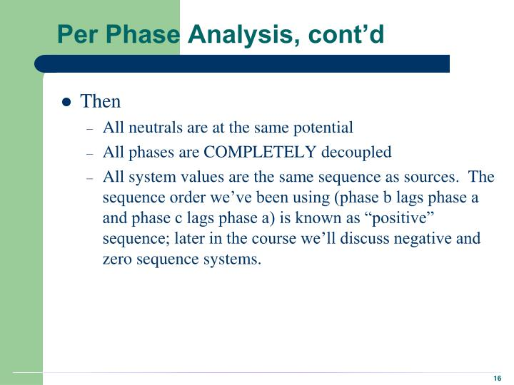 Per Phase Analysis, cont'd