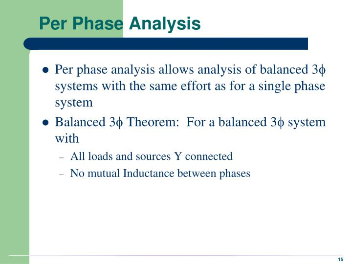 Per Phase Analysis