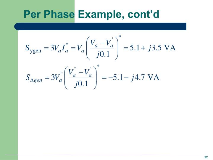 Per Phase Example, cont'd