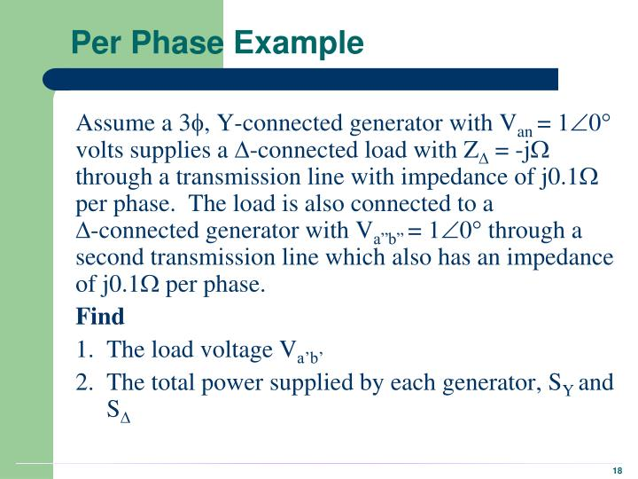 Per Phase Example