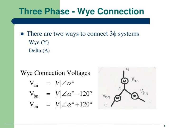 Three Phase - Wye Connection