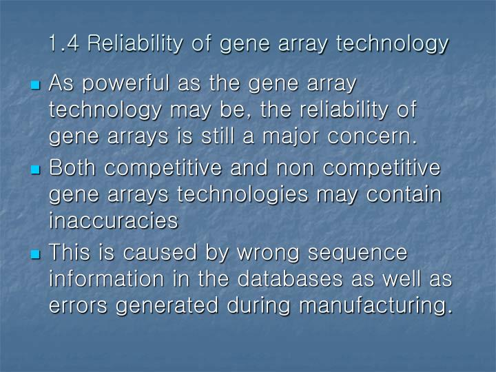 1.4 Reliability of gene array technology