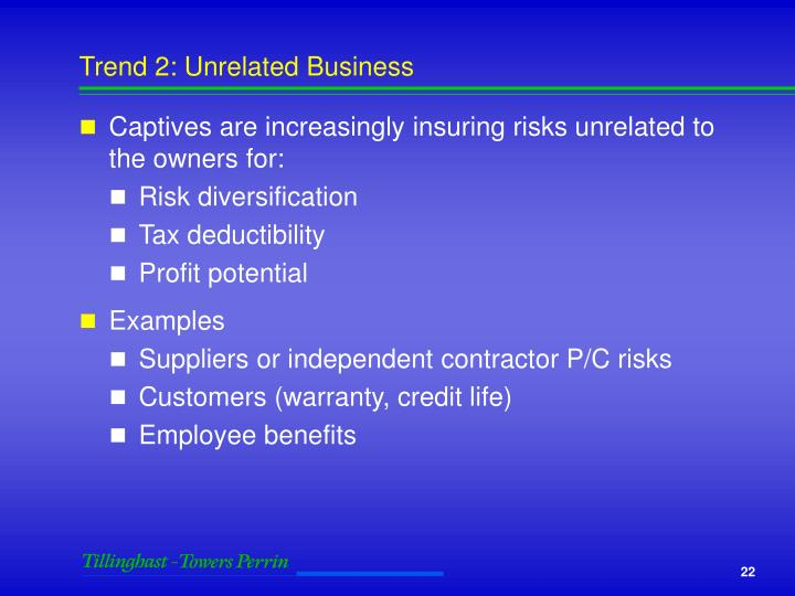 Trend 2: Unrelated Business