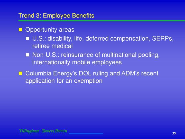 Trend 3: Employee Benefits