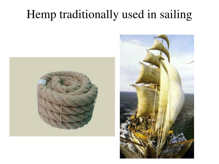 Hemp traditionally used in sailing