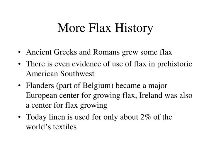 More Flax History