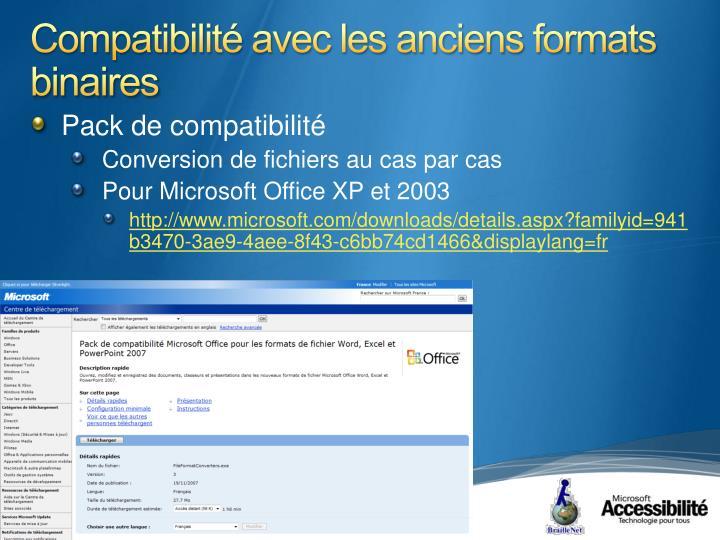 Compatibilité avec les anciens formats binaires