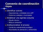 convenio de coordinaci n objeto