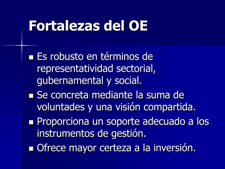 Fortalezas del OE