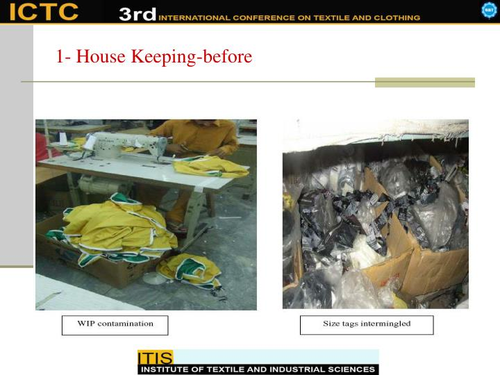 1- House Keeping-before