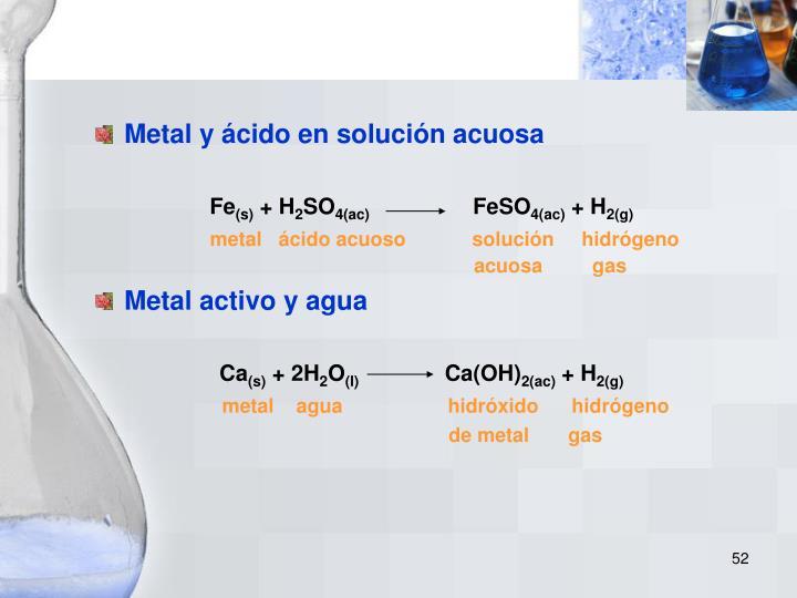 Metal y ácido en solución acuosa