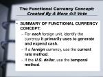 the functional currency concept created by a mere 4 3 vote