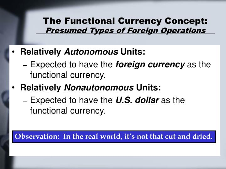 The Functional Currency Concept: