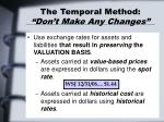 the temporal method don t make any changes