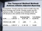 the temporal method method achieves inflation adjusted reporting