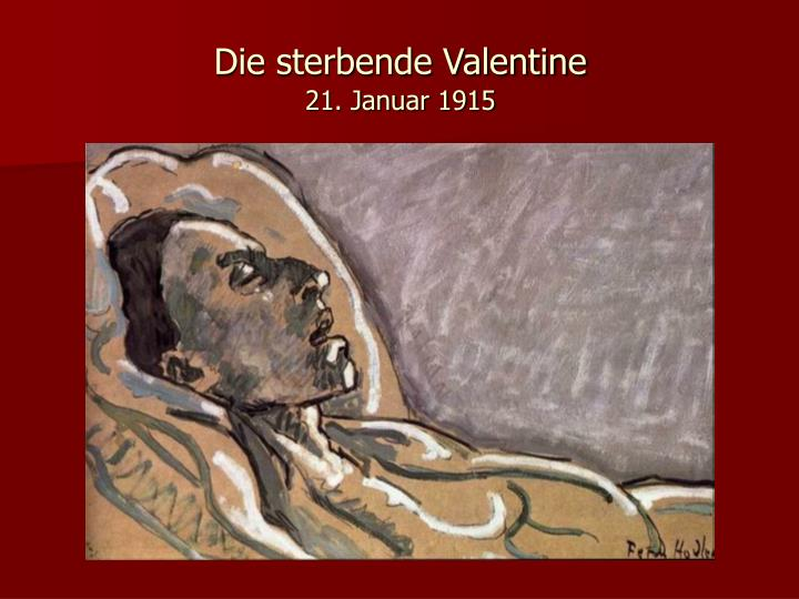 Die sterbende Valentine