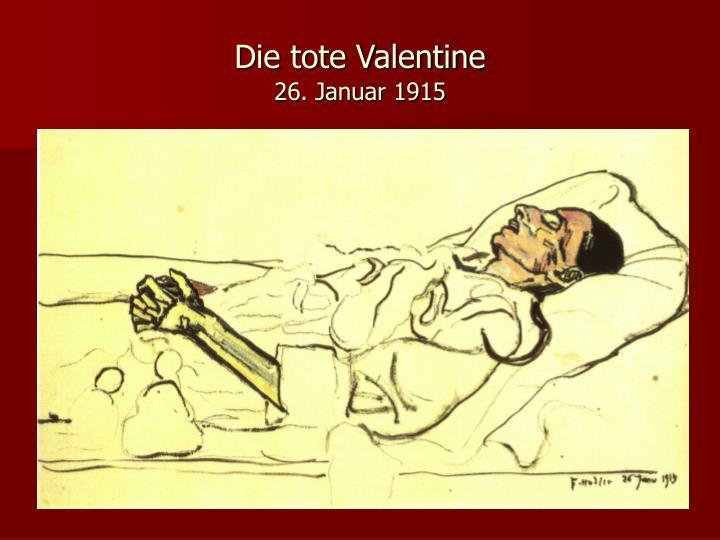 Die tote Valentine