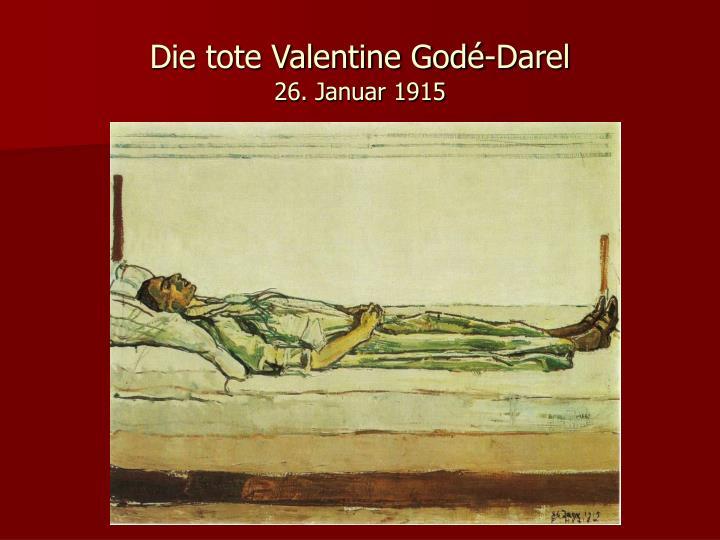 Die tote Valentine Godé-Darel