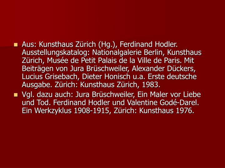 Aus: Kunsthaus Zürich (Hg.), Ferdinand Hodler.