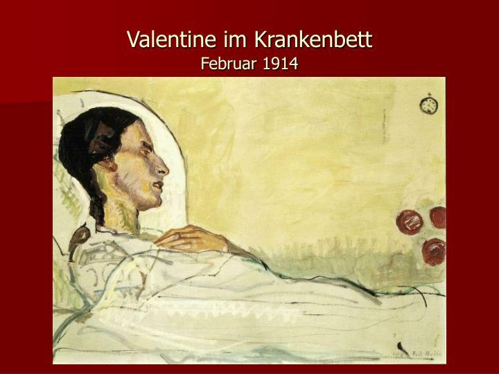 Valentine im Krankenbett