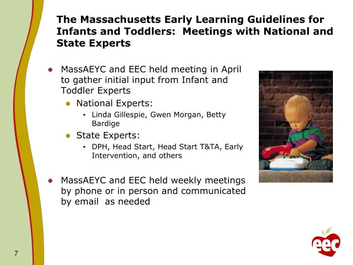 The Massachusetts Early Learning Guidelines for Infants and Toddlers:  Meetings with National and State Experts