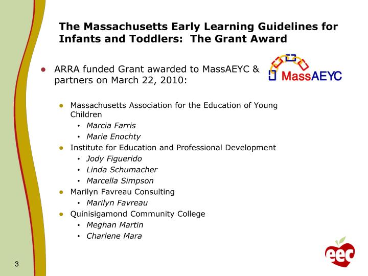 The Massachusetts Early Learning Guidelines for Infants and Toddlers:  The Grant Award