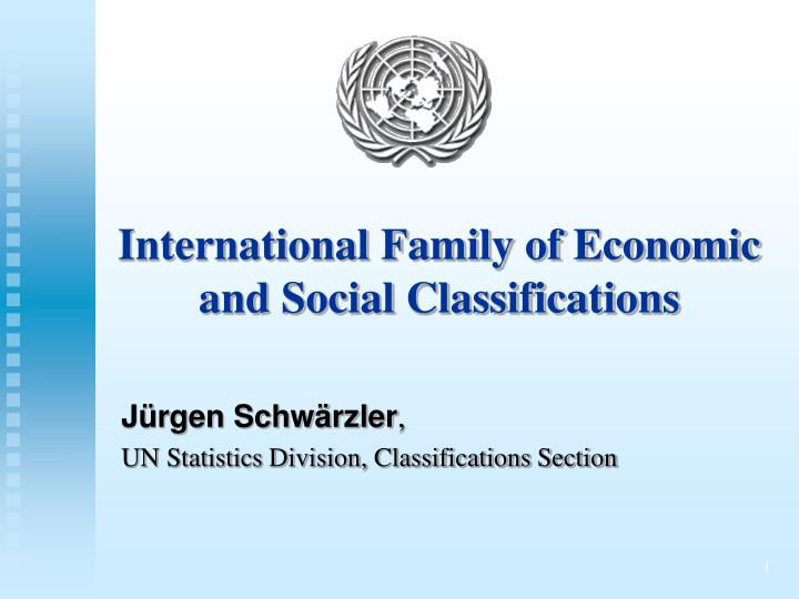 International family of economic and social classifications