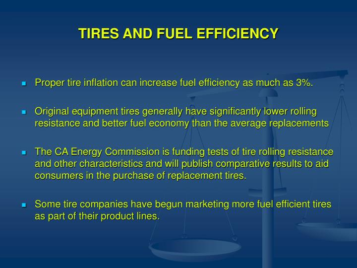TIRES AND FUEL EFFICIENCY