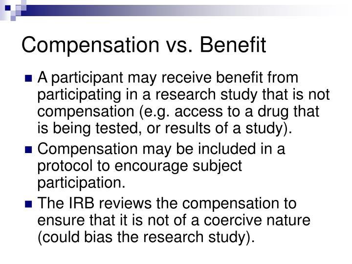 Compensation vs. Benefit