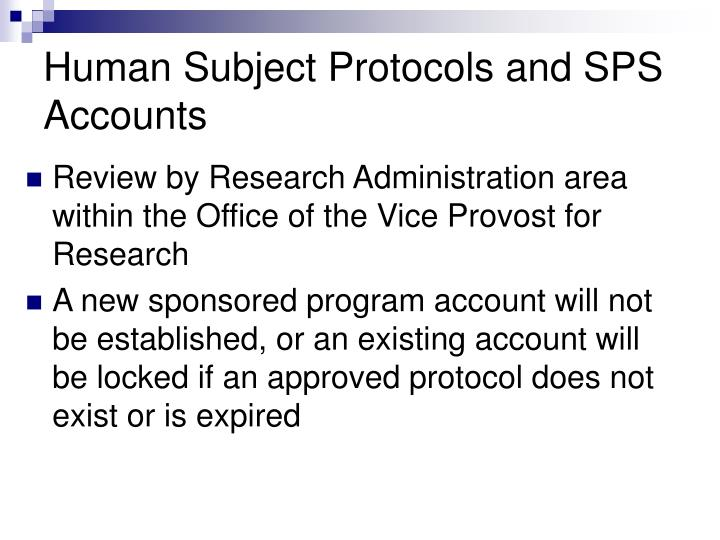 Human Subject Protocols and SPS Accounts