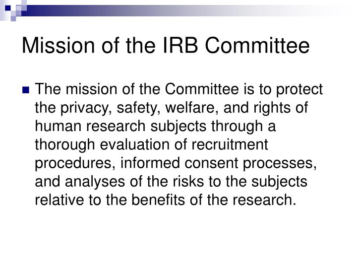 Mission of the IRB Committee