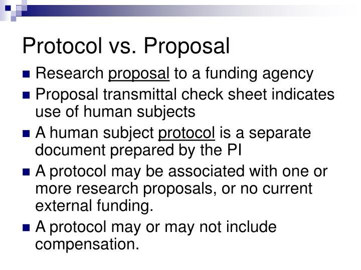 Protocol vs. Proposal