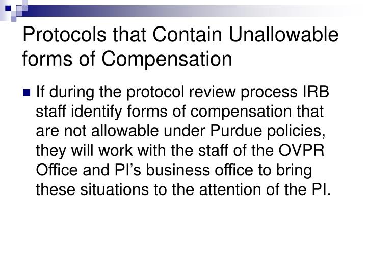 Protocols that Contain Unallowable forms of Compensation