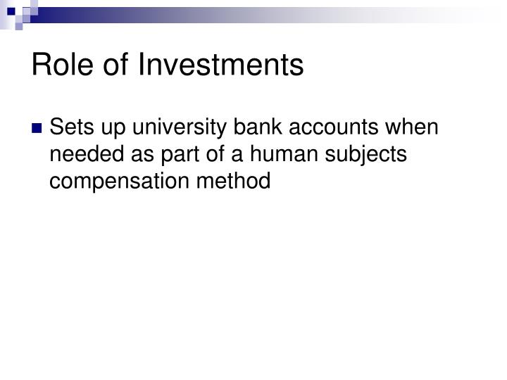 Role of Investments