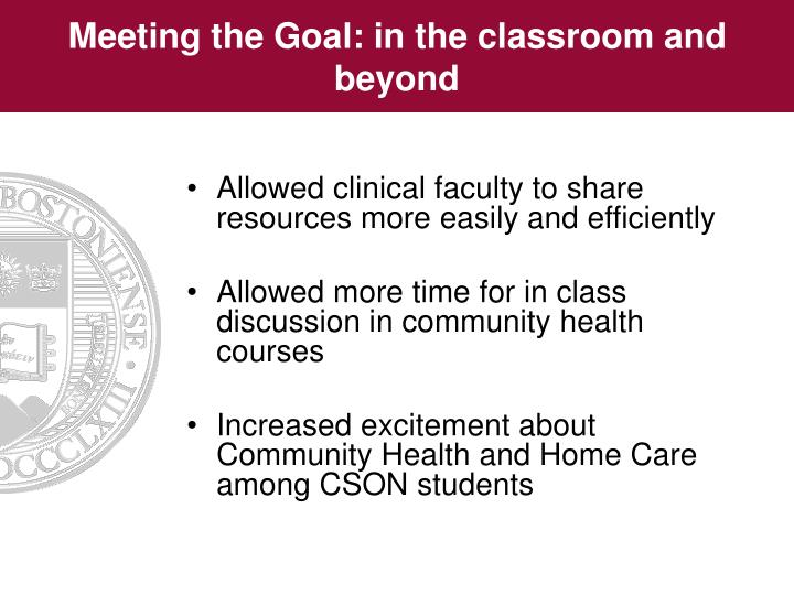 Meeting the Goal: in the classroom and beyond