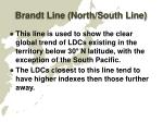 brandt line north south line1