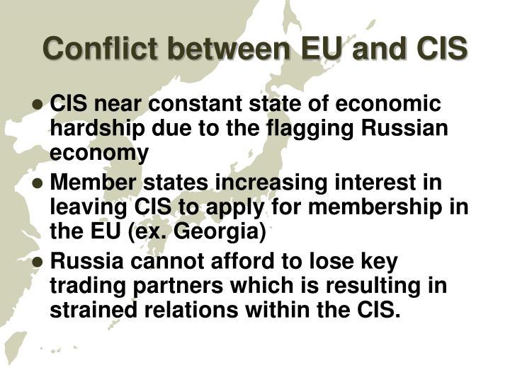 Conflict between EU and CIS