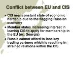 conflict between eu and cis