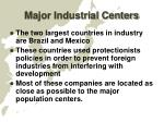 major industrial centers