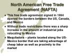 north american free trade agreement nafta