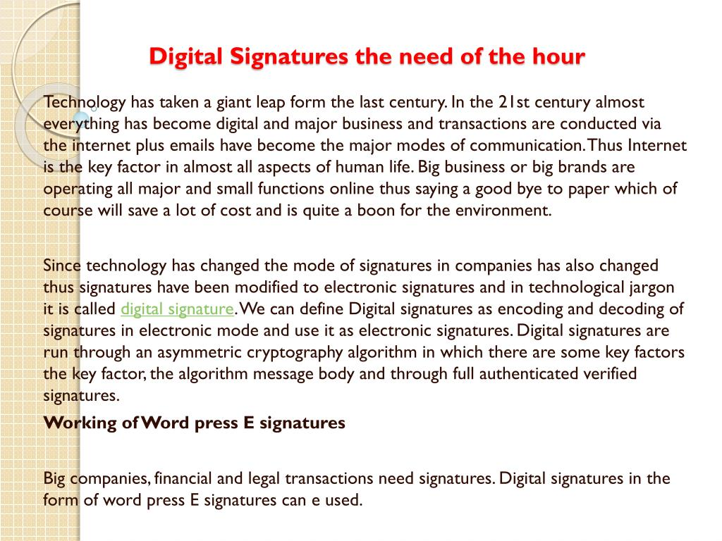 Digital Signatures the need of the hour