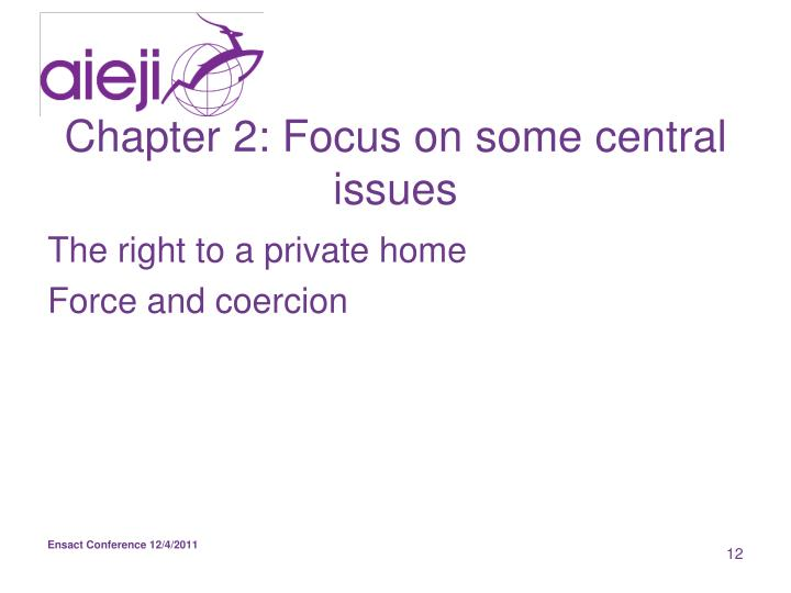 Chapter 2: Focus on some central issues