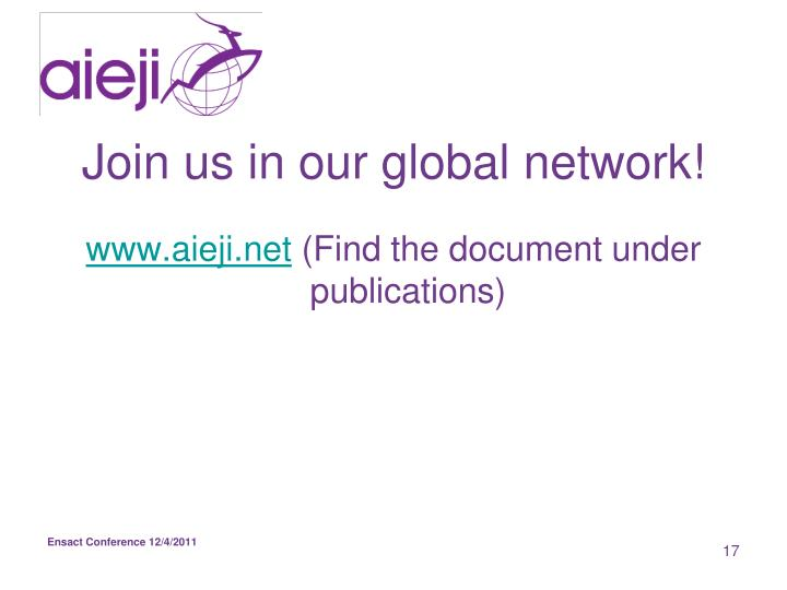 Join us in our global network!