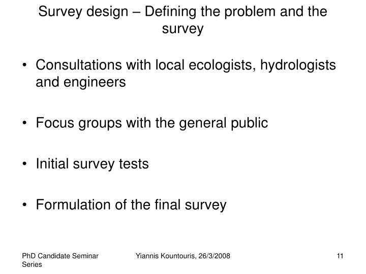 Survey design – Defining the problem and the survey