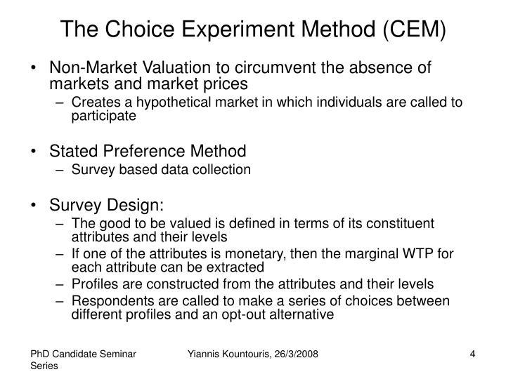 The Choice Experiment Method (CEM)