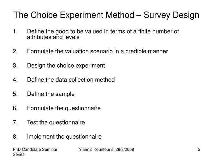 The Choice Experiment Method – Survey Design