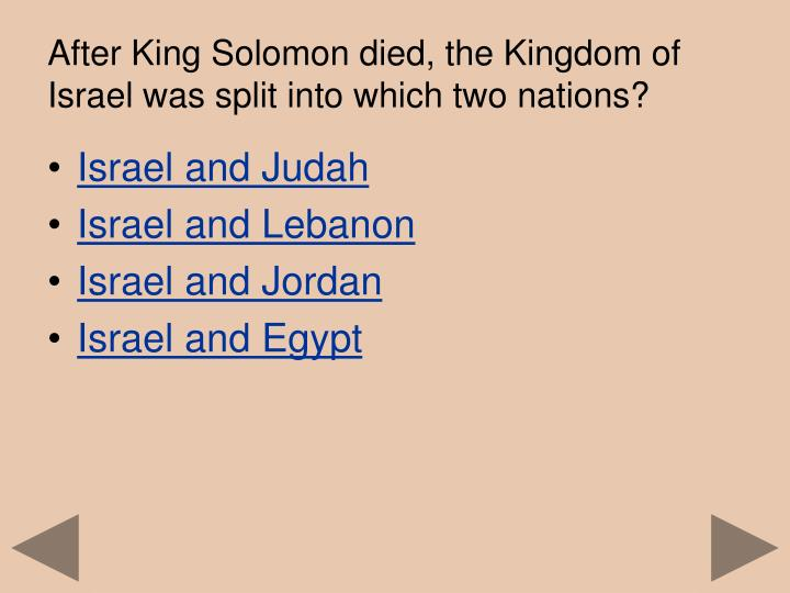 After king solomon died the kingdom of israel was split into which two nations