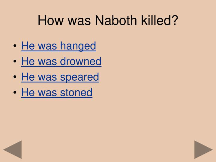 How was Naboth killed?