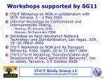 workshops supported by sg11