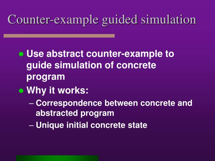 Counter-example guided simulation